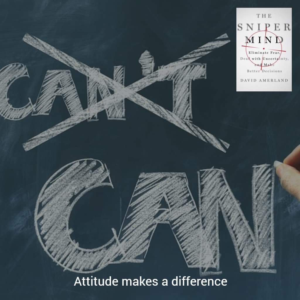 Attitude determines what you can do