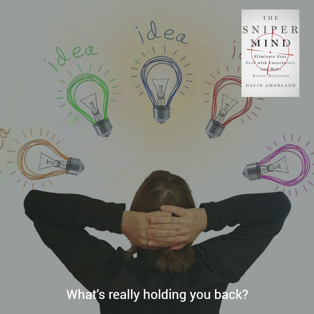 Potential can also paralyze us with indecision and fear.